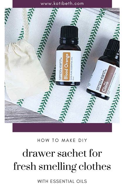 How To Keep Clothes Smelling Fresh In Drawers Drawer Deodorizer Diy In 2020 Drawer Sachets Drawers Smell Essential Oils