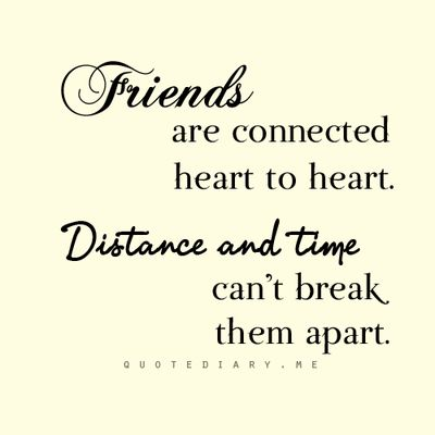 Distance and time... | Friendship quotes, Best friend quotes ...