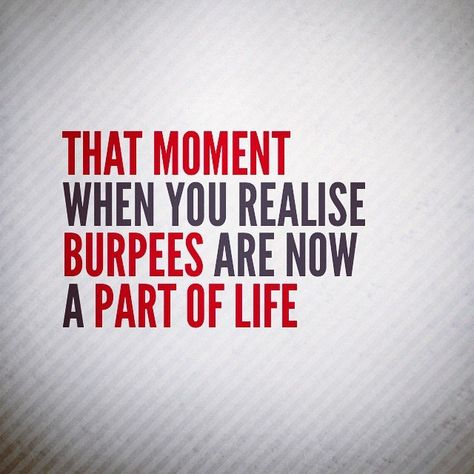 Painfully Funny Quotes About Burpees Crossfit Quotes