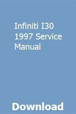Infiniti I30 1997 Service Manual Repair Manuals Owners Manuals Manual