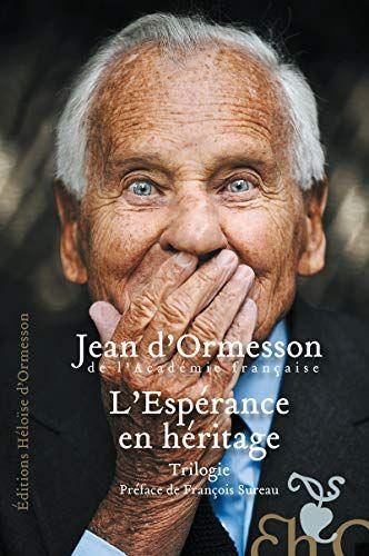 Dernier Livre De D Ormesson : dernier, livre, ormesson, L'Espérance, Héritage, Ormesson, D'ormesson,, Livres, Lire,, Livre, Roman