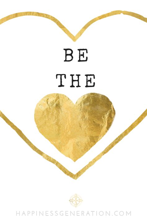 Be the LOVE! #naomicoty #HappinessGeneration #quote #inspiration