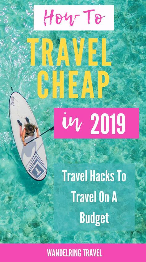 How to travel cheap in 2019 on a budget. Travel hacks that help make your destination inspiration a possibility. From travel apps, cheap flights, travel credit cards and more! Click through for ore details! #wanderlingtravel