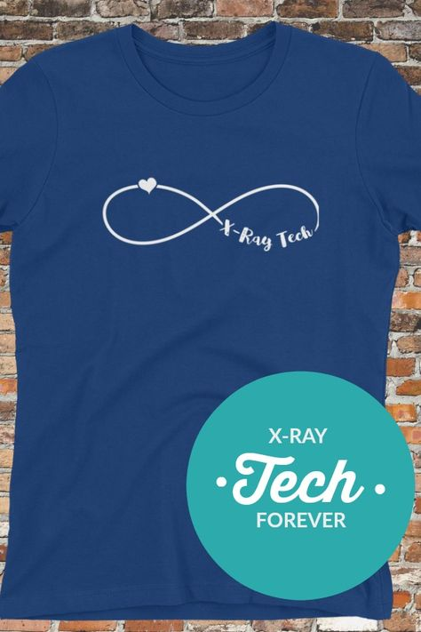 2314255e X-ray technicians are forever! Love this design. x-ray, xray, xray  technician, xray shirt, rad tech shirt, radiology tech, radiology  technologist, ...