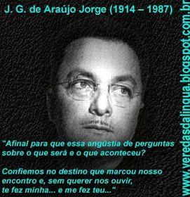 Veredas da Língua: J.G. DE ARAÚJO JORGE - POEMAS | Poemas, Frases  motivacionais, Sobre o amor