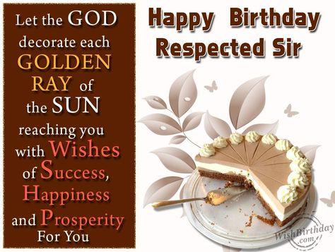Happy Birthday Respected Sir Wishes Happy Birthday Wishes Happy