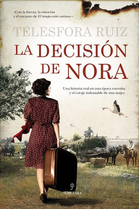 Descargar Libro Lo Que Quiero Lo Consigo La Decision De Nora La Decision De Nora Es Una Extraordinaria