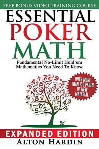 Download Pdf Essential Poker Math Expanded Edition Fundamental Nolimit Holdem Mathematics You Need To Know Free Epub Mobi Eb Poker Book Book Essentials Poker