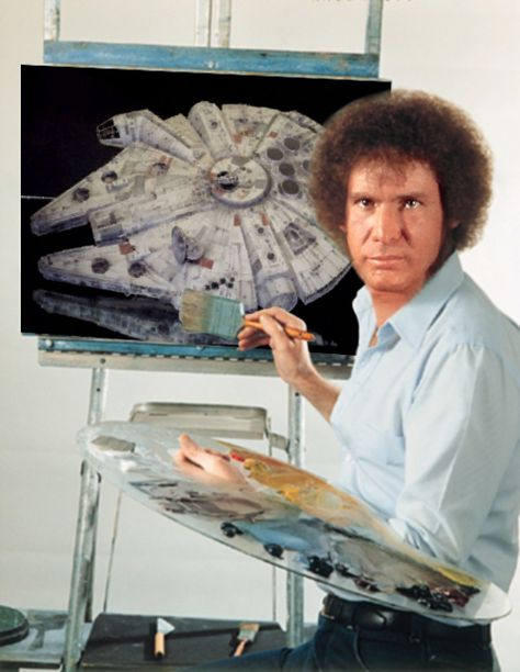 So many things I love about this pic. Bob Ross yes! Harrison Ford yes yes! Star Wars space craft yes yes yes!!