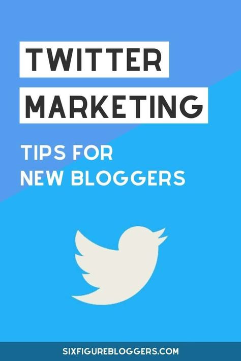 Twitter Marketing Tips For New Bloggers