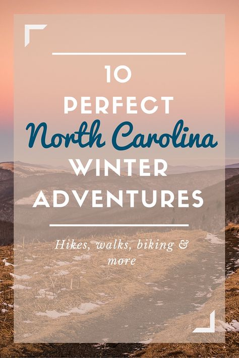 It doesn't matter if the weather is chilly. There's plenty to do in #NorthCarolina when it comes to the winter! Hiking, biking, walking, and beyond.