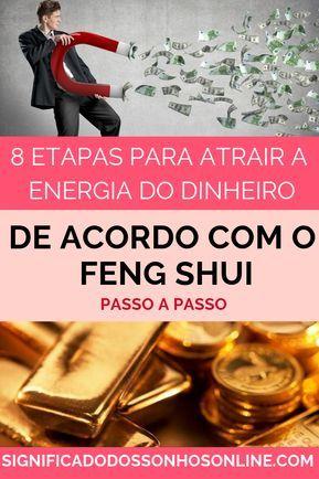 Clique No Pin E Veja As 8 Etapas Para Atrair A Energia Do Dinheiro