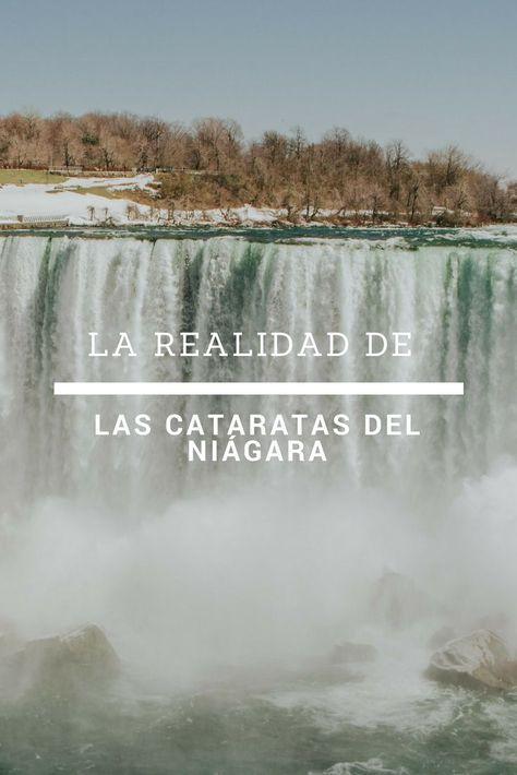 Descubre Las Cataratas Del Niágara Y Lo Que Nadie Te Cuenta De Ellas Cataratas Niagara Canada Estadosu Cataratas Del Niagara Cataratas Viajes A Cataratas