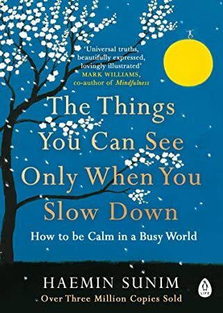 Epub The Things You Can See Only When You Slow Down How To Be