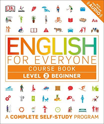 Download Pdf English For Everyone Level 2 Beginner Course Book A Complete Selfstudy Program Free Epub Mobi English Learning Books Study Program Grammar Book