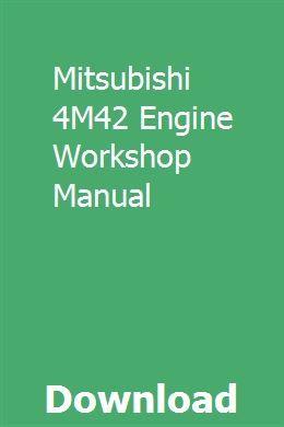 Mitsubishi 4M42 Engine Workshop Manual | knowsecberkden