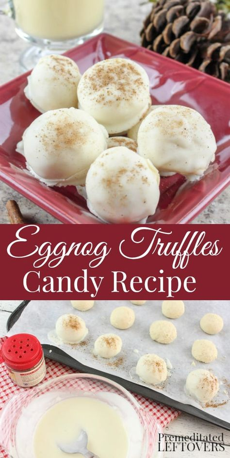 4 Points About Vintage And Standard Elizabethan Cooking Recipes! Homemade Eggnog Truffles Recipe - Don't Let The Holiday Season Pass By Without Making Up A Big Batch Of This Eggnog Truffles Recipe For Your Cookie Tray, Late Night Indulgence, Or To Gift. Candy Recipes, Sweet Recipes, Holiday Recipes, Dessert Recipes, Meal Recipes, Holiday Ideas, Christmas Recipes, Easy Desserts, Homemade Eggnog