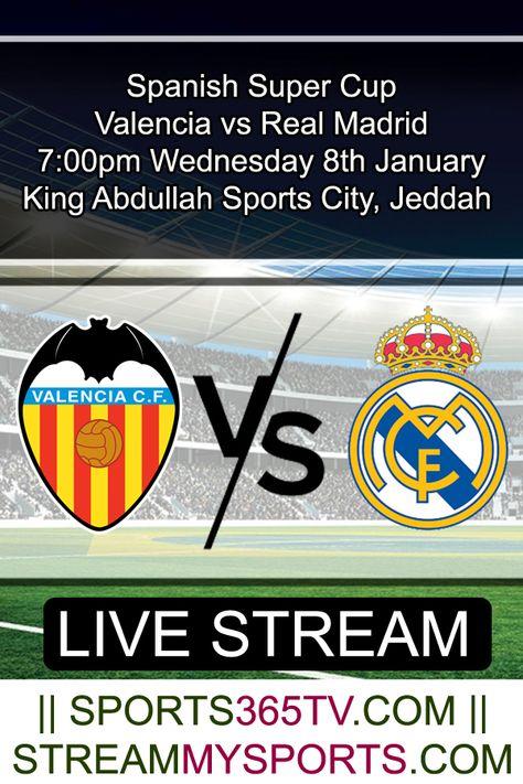 Valencia vs Real Madrid Stream Online