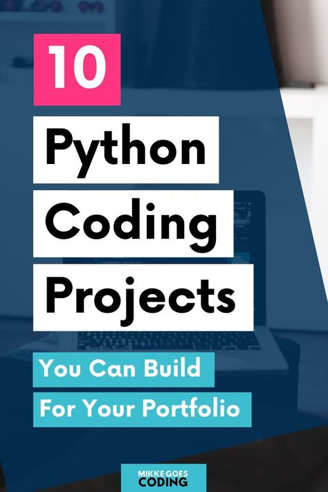 16 Python Project Ideas for Beginners (2021 Update)