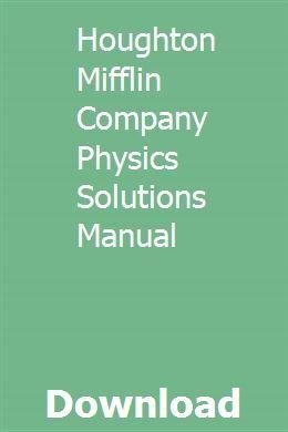 Houghton Mifflin Company Physics Solutions Manual Pdf Download