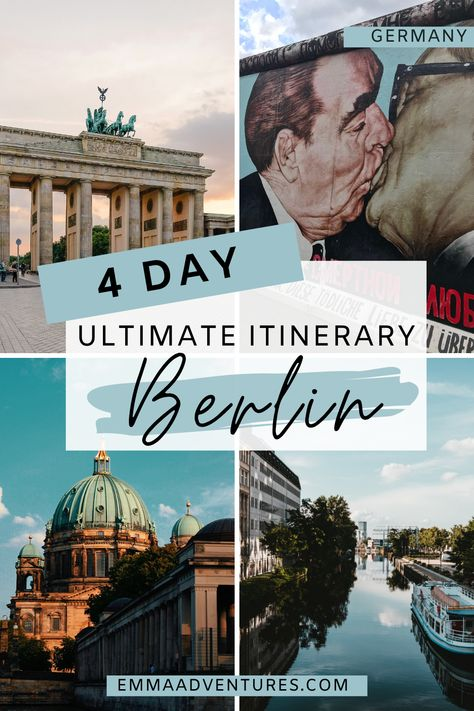 The ultimate 4 day Berlin itinerary!