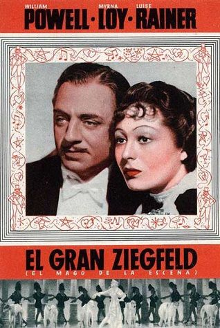 The Great Ziegfeld 1936 Imdb The Great Ziegfeld Greatful Myrna Loy
