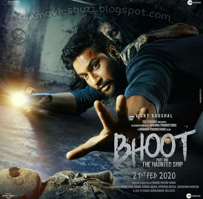 First Look Poster Of Bhoot Part One The Haunted Ship Starring Vicky Kaushal And Bhumi Pednekar Hd Movies Download Hd Movies Full Movies Download