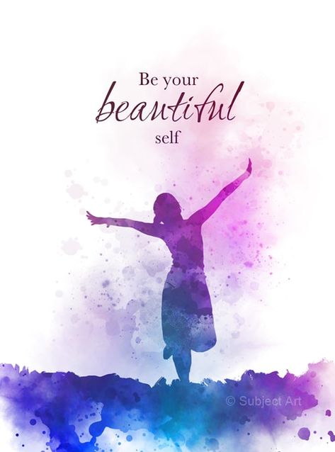 Be your Beautiful self Quote