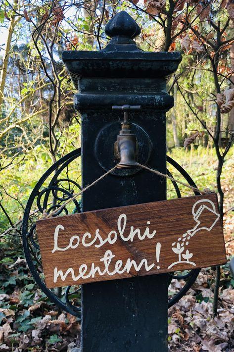 Locsolni Mentem In 2020 Gartenschilder Garten Altholz