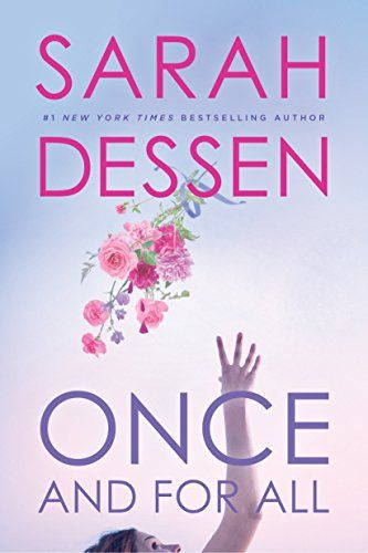once and for all sarah dessen book
