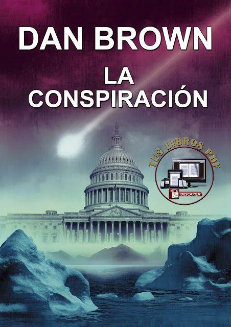 La Conspiración De Dan Brown Pdf Mis Libros Pdf Tus Libros Pdf Libros De Suspenso Dan Brown Descargar Libros En Pdf