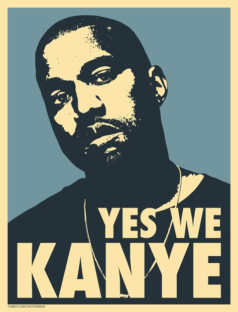 We Love Kanye West Yeezus For President Kanye West Yeezus Yeezus Kanye West Wallpaper