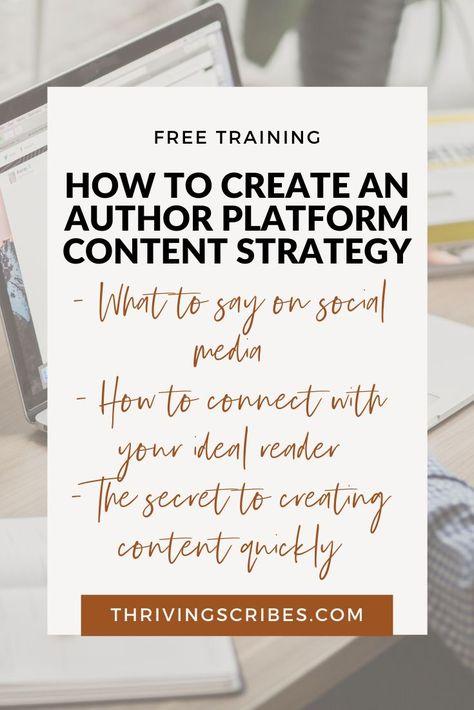 Author Platform Training : How To Create A Killer Content Strategy For Your Author Platform