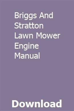 Briggs And Stratton Lawn Mower Engine Manual Pdf Download Modern Design Push Mower Lawn Mower Mower