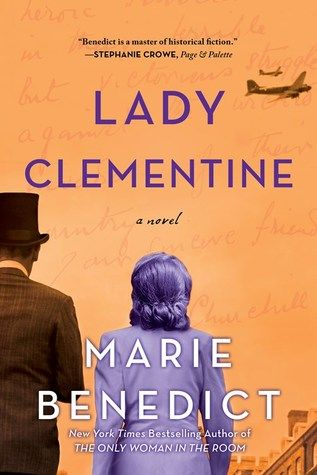 Best Fiction Books Of 2020.Historical Fiction 2020 Lady Clementine By Marie Benedict