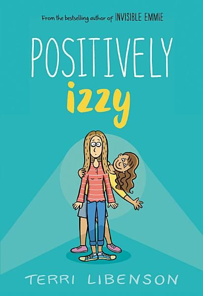 Terri Libenson Positively Izzy Ebook Download Ebook Pdf