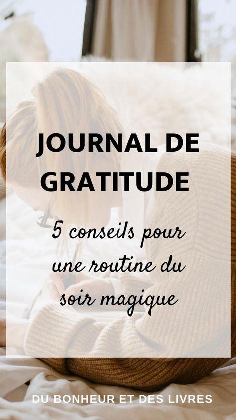 💫Journal de gratitude : 5 conseils pour une routine du soir magique