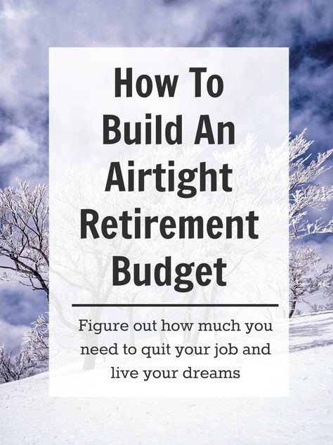 How To Build a Good Retirement Budget