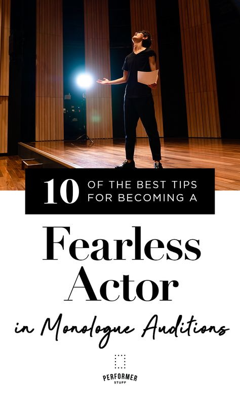 10 of the Best Tips to Becoming a Fearless Actor in Monologue Auditions - Acting - music Acting Lessons, Acting Class, Voice Acting, Acting Skills, Acting Tips, Best Acting Schools, Audition Monologues, Female Monologues, Acting Exercises
