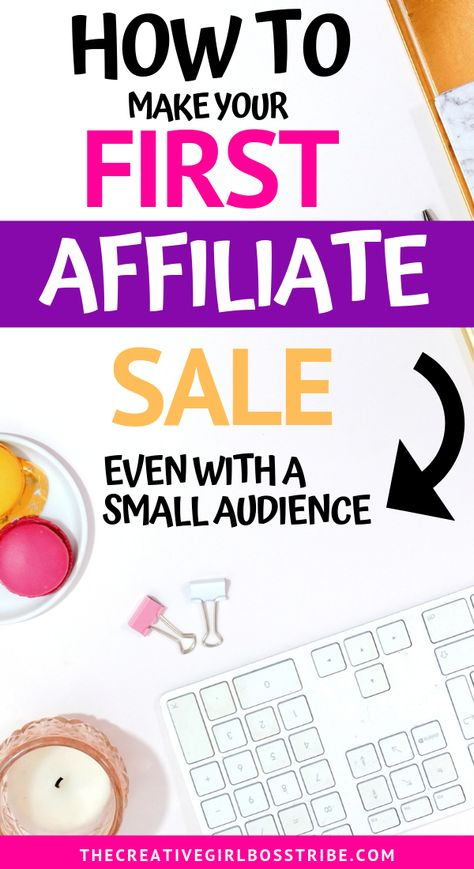 Affiliate Marketing for Beginners: How to Make your First Affiliate Sale (No Matter Your Niche)