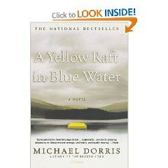 A Yellow Raft On Blue Water By Michael Dorris Book Club Books