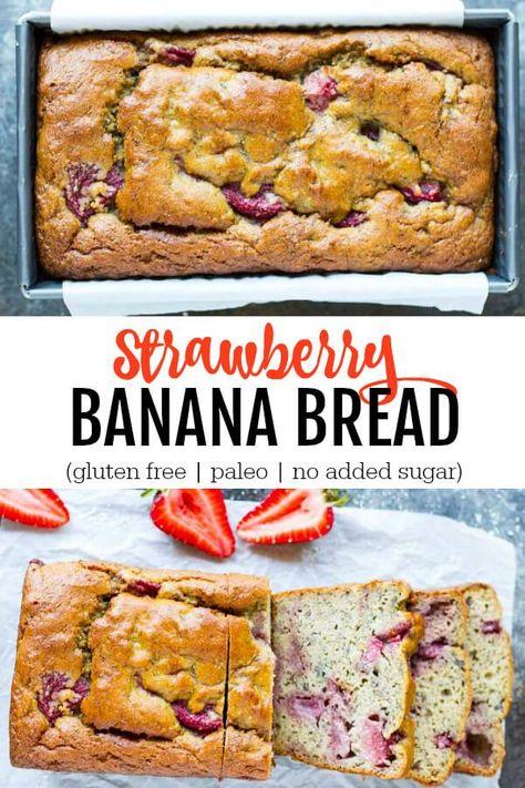 Strawberry Banana Bread Gluten Free Paleo No Sugar Added