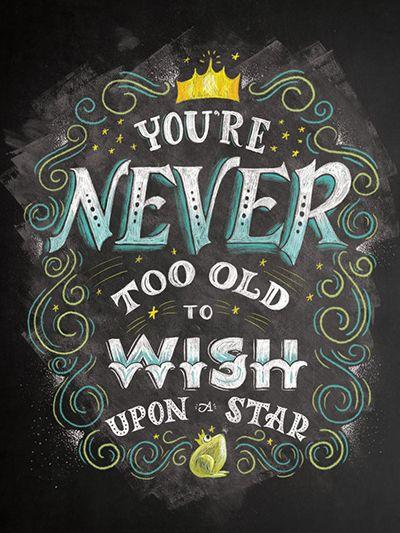 """""""Your never too old to wish upon a star"""" by Shauna Lynn Panczyszyn [Você nunca está velho demais para fazer periods as estrelas]"""