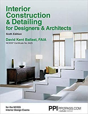 Interior Construction Detailing For Designers Architects 6th