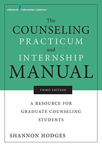 Read Download The Counseling Practicum And Internship Manual Third Edition A Resource For Graduate Counseling Pdf Books Download Counseling Free Books To Read