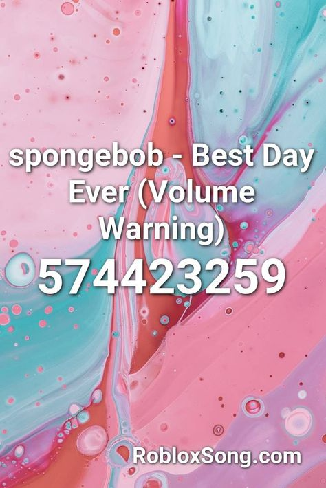 Spongebob Best Day Ever Volume Warning Roblox Id Roblox