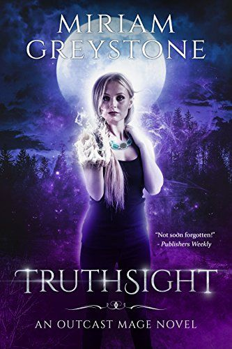 Truthsight (Outcast Mage Book 1) by [Greystone, Miriam