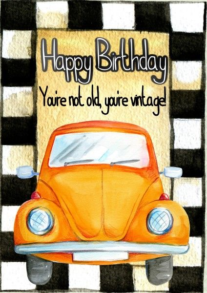 Happy Birthday To A Great Man Like You With Images Car