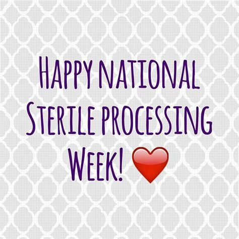 Sterile Processing Week | Lisa Chase (@lisatherecruiter) | Instagram photos and videos