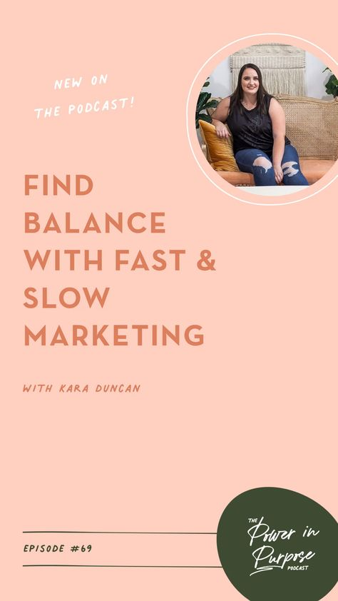 How To Find Balance With Fast & Slow Marketing